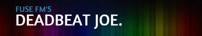 Deadbeat Joe Radio Show Strike 1