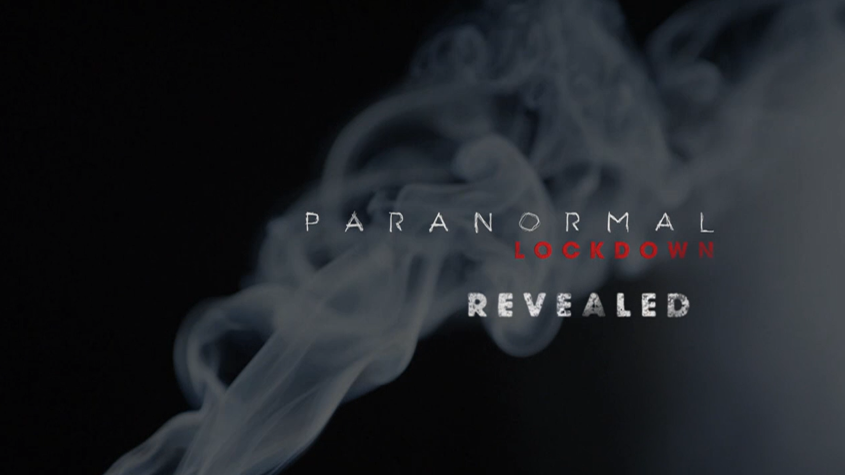 Paranormal Lockdown Revealed - Title Graphic Still